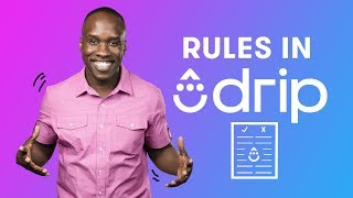 How to Create Automation Rules in Drip | Drip Email Marketings