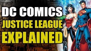 DC Comics: The Justice League Explained