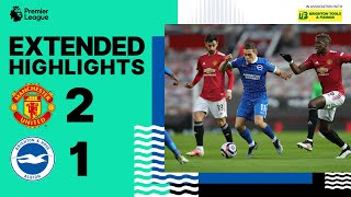 Extended PL Highlights: Manchester United 2 Albion 1
