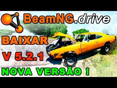 BEAM NG DRIVE - BAIXAR E INSTALAR NOVA VERSÃO v5.2.1  - COMPLETO !