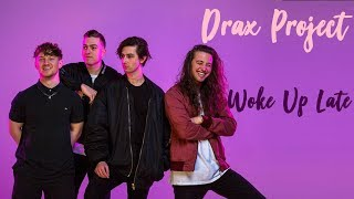 Drax Project ft. Hailee Steinfeld - Woke Up Late | Tradução/Legendado