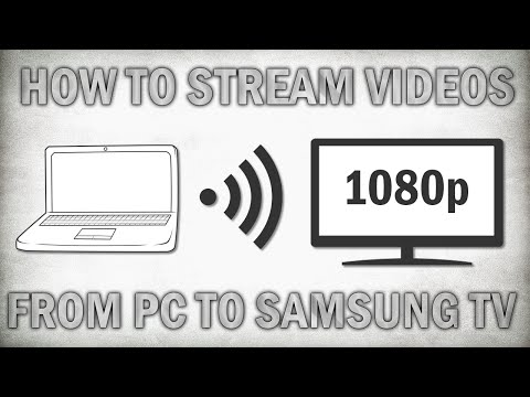 How To Stream Videos From PC To Samsung Smart TV