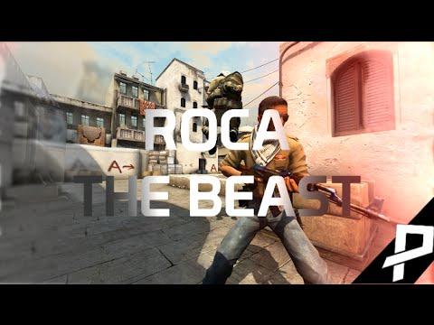 CS:GO roca - The Beast (Fragmovie)