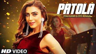 Patola Full Song Zéna Kawr Oye Kunaal Latest Punjabi Songs 2020