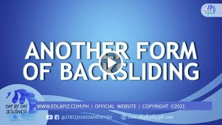 Ed Lapiz - ANOTHER FORM OF BACKSLIDING  /Latest Sermon Review New Video (Official Channel 2021)