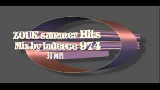 ZOUK SUMMER HITS 2012 Mix [By luderce 974]