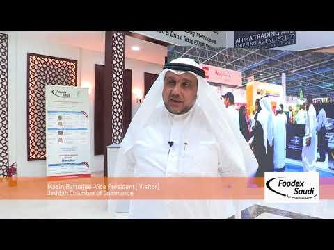 Foodex Saudi 2017 Visitors Feedback - Vice President, Jeddah chamber of commerce