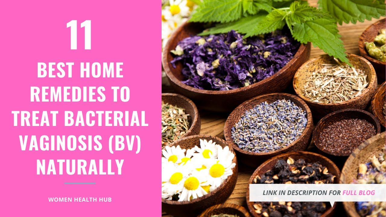 11 Safe Home Remedies for Bacterial Vaginosis (BV) Natural Treatment At Home