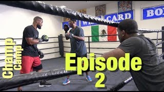 UFC 228: Champ Camp 5 Tyron Woodley Ep.2