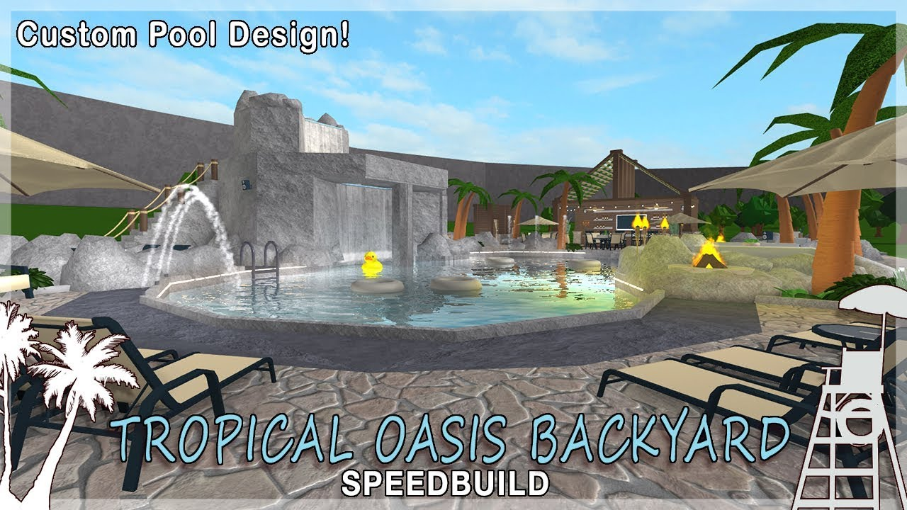 Roblox Bloxburg Tropical Oasis Backyard Custom Pool Youtube