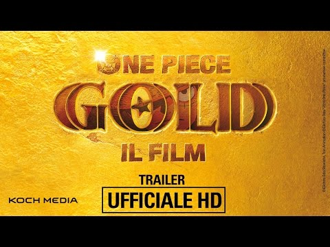 One Piece GOLD - Il Film - Trailer Ufficiale | HD