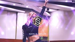 NATALIE TAYLOR - SURRENDER | LYRICAL | #DANCERPLAYLIST EP. 398