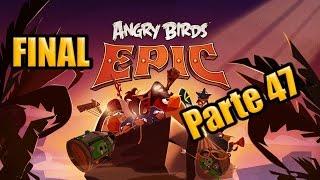 [FINAL] Angry Birds Epic - Parte 47 - Español