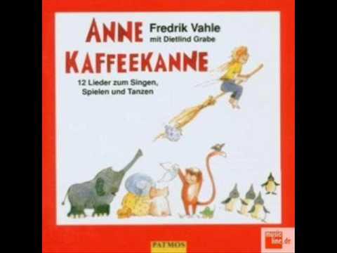 Fredrik Vahle - Schlaflied für Anne (Anne Kaffeekanne)