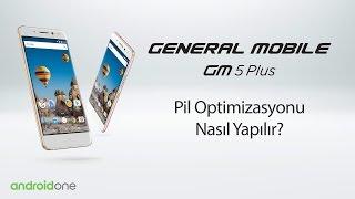 GM 5 Plus (Android One) akıllı telefonunuz ile Pil Optimizasyonu Nasıl Yapılır?