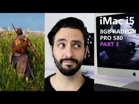 Gaming on the 2017 iMac i5 8GB Radeon Pro 580 - Part 3 [feat