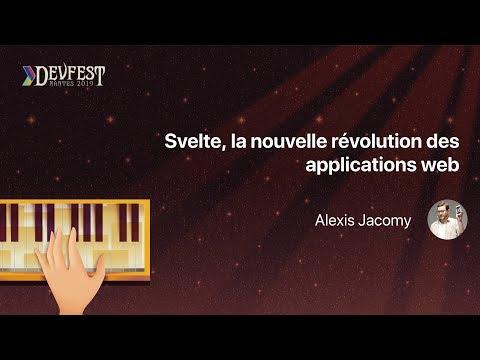 [DevFest Nantes 2019] Svelte, la nouvelle révolution des applications web