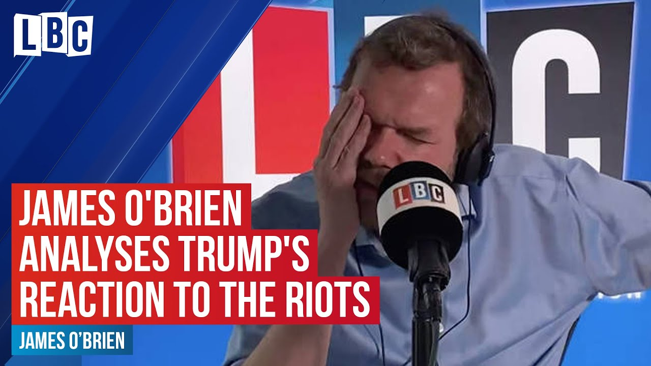 James O'Brien analyses Donald Trump's reaction to the riots following George Floyd's death | LBC thumbnail