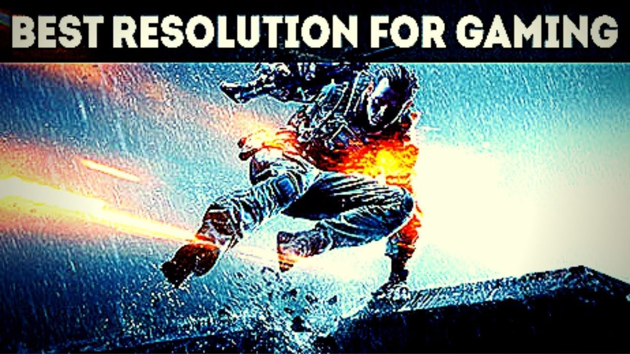 BEST RESOLUTION FOR BUDGET GAMING-1080P VS 720P