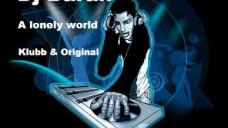 Dj Baran - A lonely world (Klubb & Original mix) PROMO