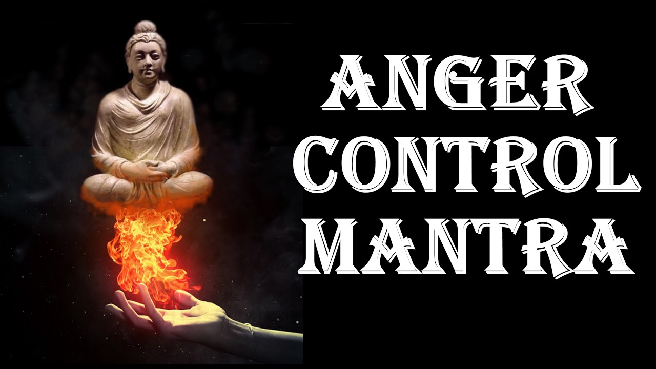 Very Powerful Anger Control Mantra Peace To Heart Youtube