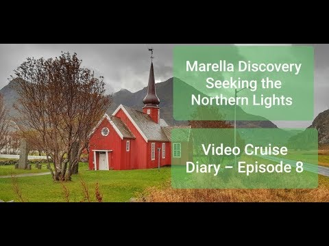 Marella Discovery Cruise - Seeking the Northern Lights in Norway - Episode 8