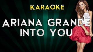 Ariana Grande - Into You | Lower Key Karaoke Instrumental Lyrics Cover Sing Along