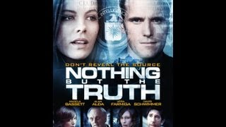 Nothing But The Truth Official Trailer (2013)