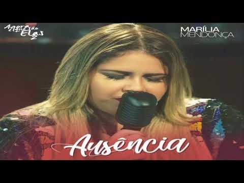 Marília Mendonça - Ausência (DOWNLOAD)