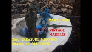 Ohio Treasure Hunting OLD Marbles Marx Toys DUMP DIGGING Archaeology