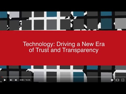 Technology: Driving a New Era of Trust and Transparency