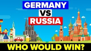 Germany vs Russia - Who Would Win? (Military Comparison)