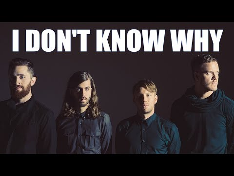 Imagine Dragons – I Don't Know Why (Lyrics)