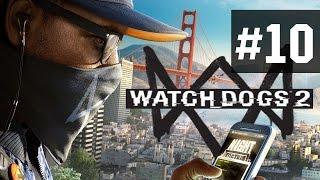 Прохождение Watch Dogs 2 на русском - часть 10 - Хакерские войны