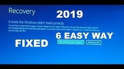Recovery It looks like windows did not load correctly windows 10 6 easy way Fixed 2019