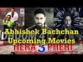 Upcoming Movies Of Abishek Bachchan 2017
