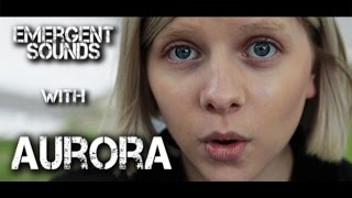 Aurora - Runaway // Emergent Sounds Unplugged