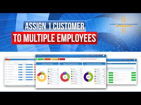 Credit Repair Software: New: Assign 1 Customer To Multiple Employees