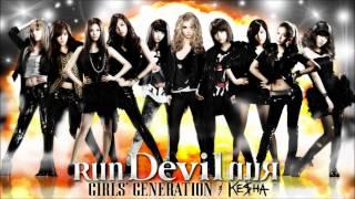 Run Devil Run - Girls' Generation & Ke$ha