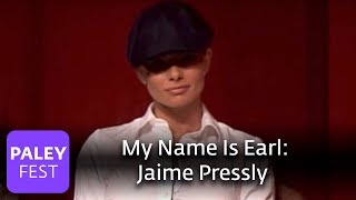 My Name Is Earl: Jaime Pressly On Joy Turner (Paley Center Interview)
