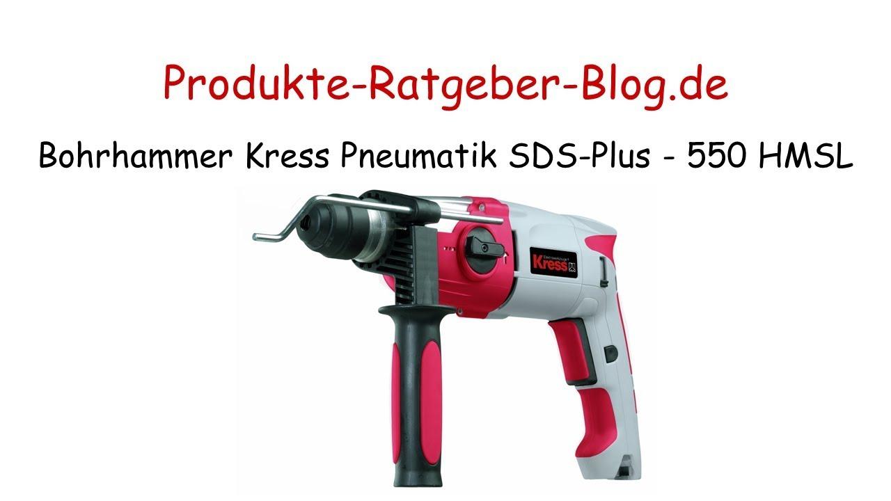 Bohrhammer Test 2018 : test bohrhammer kress pneumatik sds plus 550 hmsl youtube ~ Watch28wear.com Haus und Dekorationen