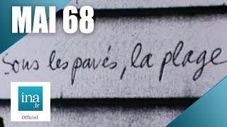 Les slogans de mai 68 - archive vidéo INA