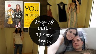 Army Wife Ditl Tj Maxx Try On Vlog