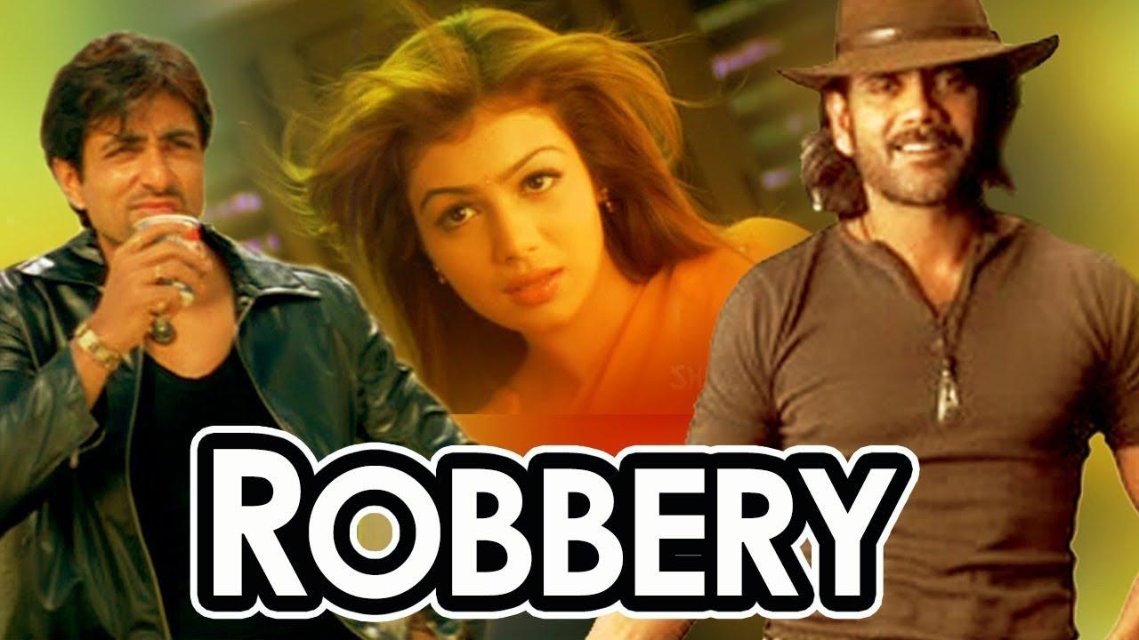 Download Robbery | Nagarjuna | Sonu Sood | Ayesha Takia | Bollywood Hindi Popular Dubbed Movies