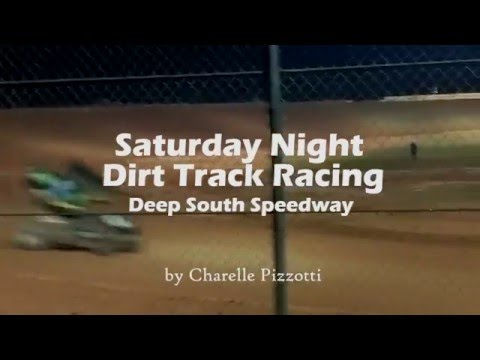 Dirt Track Racing (Deep South Speedway 3/5/16)