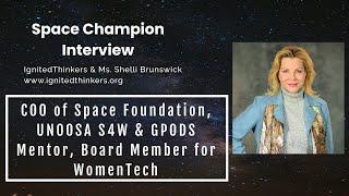 Ms. Shelli Brunswick: COO of Space Foundation & Women in Aerospace Foundation Participant