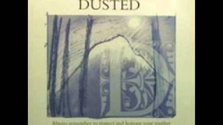 Dusted - Always Remember To Respect And Honour Your Mother (Deep dish Loves Their Motha) .wmv