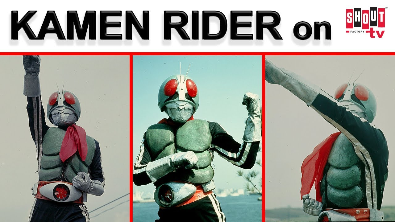 kamen rider 1971 now streaming on shout factory tv youtube kamen rider 1971 now streaming on shout factory tv