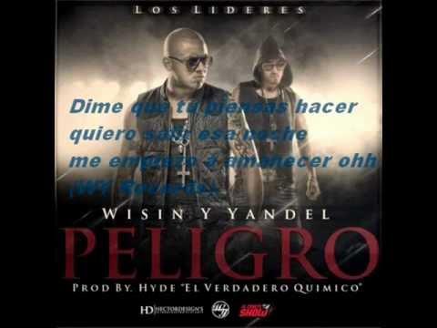 Wisin y Yandel peligro (lyrics) mp3