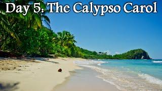 Day 5: The Calypso Carol